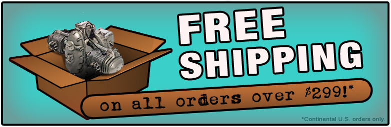 FREE Shipping on orders over $299! *Continental US only.