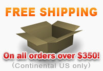 Free Shipping on all orders over $350 - Excluding Alaska, Hawaii, Canada and International.