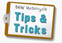 BMW Motorcycle Tips and Tricks!